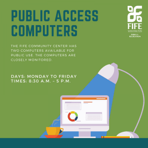 Public Computer Access: We have 2 computers available for public use Monday through Friday from 8:30
